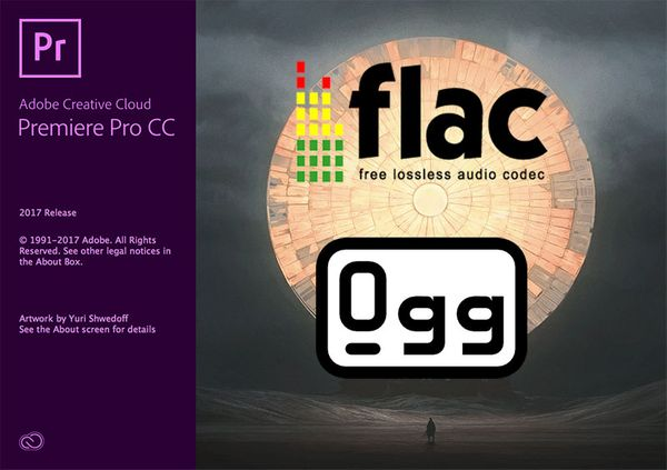 Import FLAC audio files to Adobe Premiere Pro
