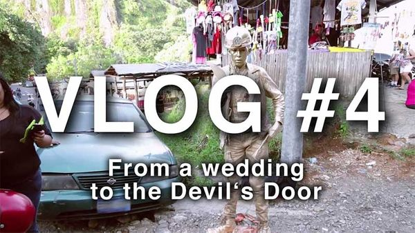 Vlog #4: From a Wedding to the Devil's Door