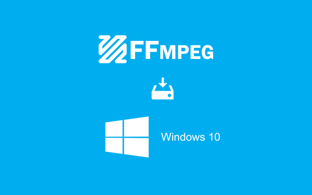 How to install FFmpeg on Windows